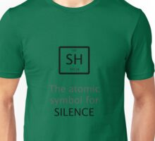 The Atomic Symbol For Silence! Unisex T-Shirt