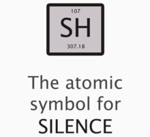 Atomic Symbol For Silence! Kids Tee