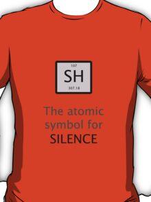 Atomic Symbol For Silence! T-Shirt