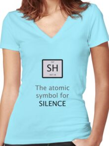 Atomic Symbol For Silence! Women's Fitted V-Neck T-Shirt