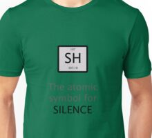 Atomic Symbol For Silence! Unisex T-Shirt