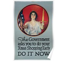 The government asks you to do your Xmas shopping early Do it now 002 Poster