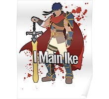 I Main Ike - Super Smash Bros. Poster