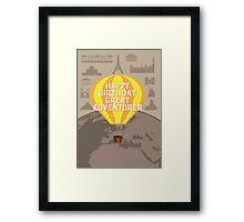 Happy Birthday Great Adventurer Framed Print