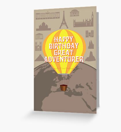 Happy Birthday Great Adventurer Greeting Card