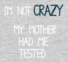My Mother Had Me Tested! by Mollie Taylor