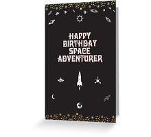 Happy Birthday Space Adventurer Greeting Card