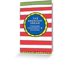 The American Dream illustration Greeting Card