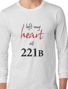 I Left My Heart at 221B Long Sleeve T-Shirt