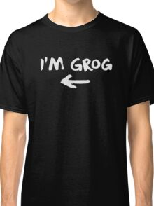 I'm Grog (White) - Critical Role Classic T-Shirt