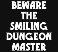 Beware the Smiling Dungeon Master One Piece - Long Sleeve