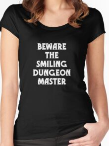 Beware the Smiling Dungeon Master Women's Fitted Scoop T-Shirt