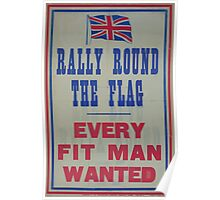 Rally round the flag Every fit man wanted Poster