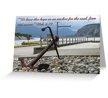 Our Anchor: Heb. 6:19 Greeting Card