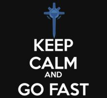 Keep Calm and Go Fast - Diamond Sword by Reckoning