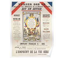 Versez son or Souscrire des obligations de la défense nationale Cest un devoir LEmprunt de la Victoire Poster