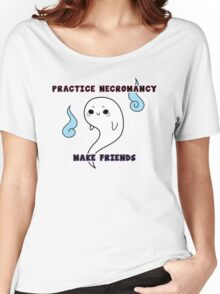 Practice Necromancy, Make Cute Friends Women's Relaxed Fit T-Shirt