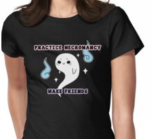 Practice Necromancy, Make Cute Friends Womens Fitted T-Shirt