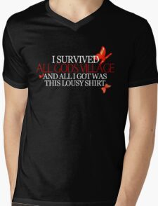 """I survived all gods village and all I got was this lousy shirt.""  Mens V-Neck T-Shirt"