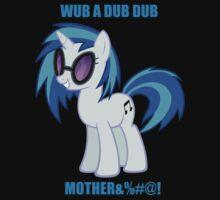 WUB A DUB DUB by Th3EddmexKing