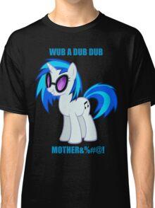 WUB A DUB DUB Classic T-Shirt