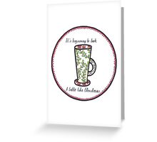 Latte Like Christmas Greeting Card
