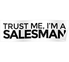 Trust me, I'm a Salesman Poster