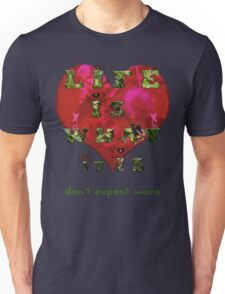 Life is what it is - Love - hearts - typography art Unisex T-Shirt