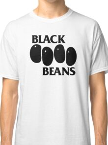 Black Beans Classic T-Shirt