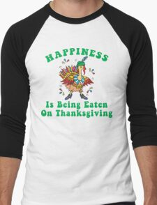 """Funny Thanksgiving """"Happiness Is Being Eating On Thanksgiving"""" Men's Baseball ¾ T-Shirt"""