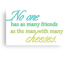 Cheese Friends colour for low necked Canvas Print