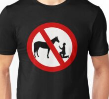 Don't propose to horses Unisex T-Shirt