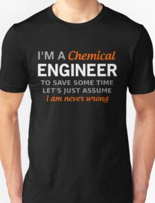 I'm A Chemical Engineer T-Shirt