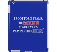 I Root for 2 Teams... iPad Case/Skin