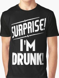 Surprise I'm Drunk Graphic T-Shirt