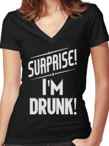 Surprise I'm Drunk Women's Fitted V-Neck T-Shirt