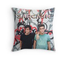 Dolan Twins Sarcasm Throw Pillow