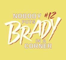 Nobody Puts Brady In A Corner One Piece - Short Sleeve