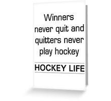 Winner never quit Greeting Card