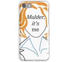 Mulder It's Me (transparent) iPhone Case/Skin