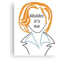 Mulder It's Me (transparent) Canvas Print