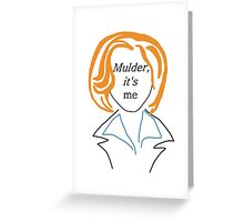 Mulder It's Me (transparent) Greeting Card