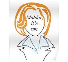 Mulder It's Me (transparent) Poster