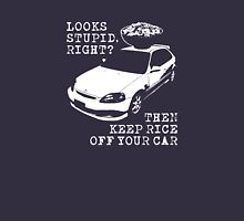 Keep Rice Off Your Car Unisex T-Shirt