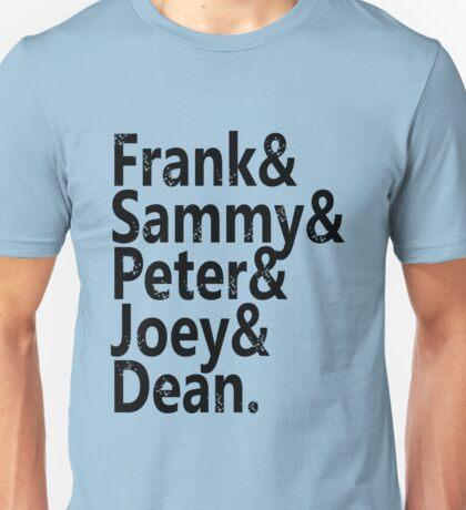 Frank & Sammy & Peter & Joey & Dean. Unisex T-Shirt