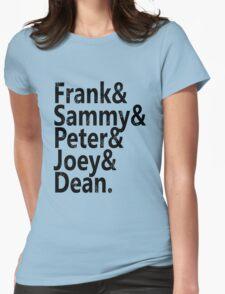 Frank & Sammy & Peter & Joey & Dean. Womens Fitted T-Shirt