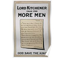 Lord Kitchener calls for more men God save the king 086 Poster