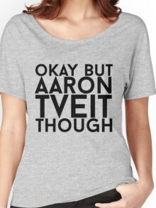 Aaron Tveit Women's Relaxed Fit T-Shirt