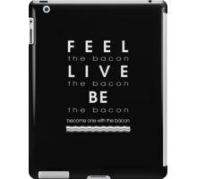 Bacon Feel The Bacon iPad Case/Skin