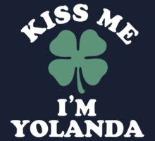 Kiss me, Im YOLANDA by MELISSIAS